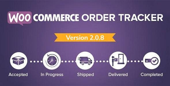 WooCommerce Order Tracker v2.0.8 – 订单追踪器