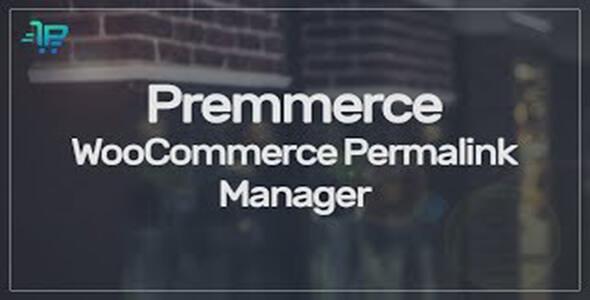 Permalink Manager for WooCommerce v2.3.0 – 永久链接管理器
