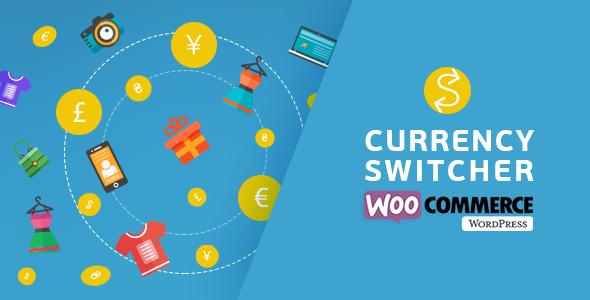 WooCommerce 货币切换器 v2.3.2