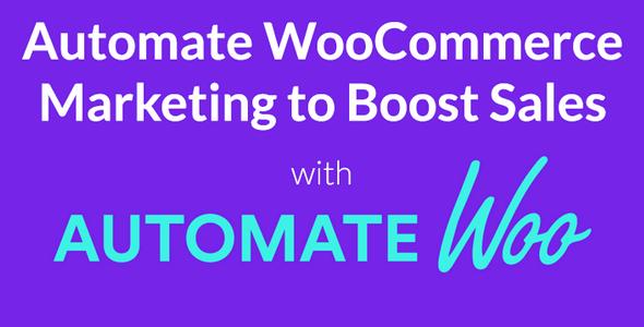 AutomateWoo v4.9.3 – WooCommerce营销自动化